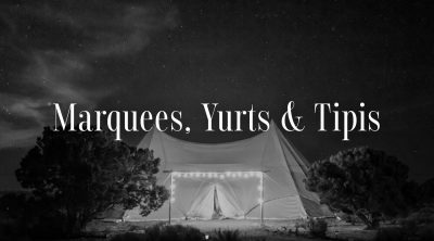 Marquees, Yurts & Tipis